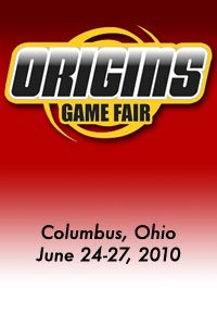 Origins Game Fair: Columbus, Ohio, June 24-27 2010
